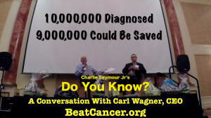 Do You Know BeatCancer.org or Carl Wagner - Charlie Seymour Jr interivews Carl Wagner
